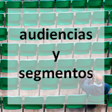 audienciasysegmentos